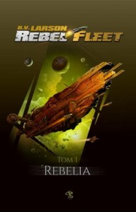 Rebel Fleet 1. Rebelia