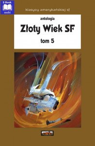 Złoty Wiek SF tom 5  (ebook-mobi)