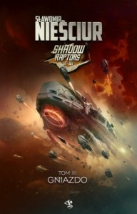 Shadow Raptors 3. Gniazdo