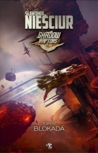 Shadow Raptors 4. Blokada